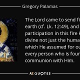 quote-the-lord-came-to-send-fire-upon-the-earth-cf-lk-12-49-and-through-participation-in-this-gregory-palamas-87-6-0676